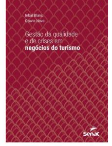 Lançado nosso novo livro sobre Qualidade e Gestão de Crises no Turismo 1
